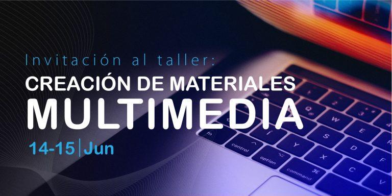 Taller creación de materiales Multimedia