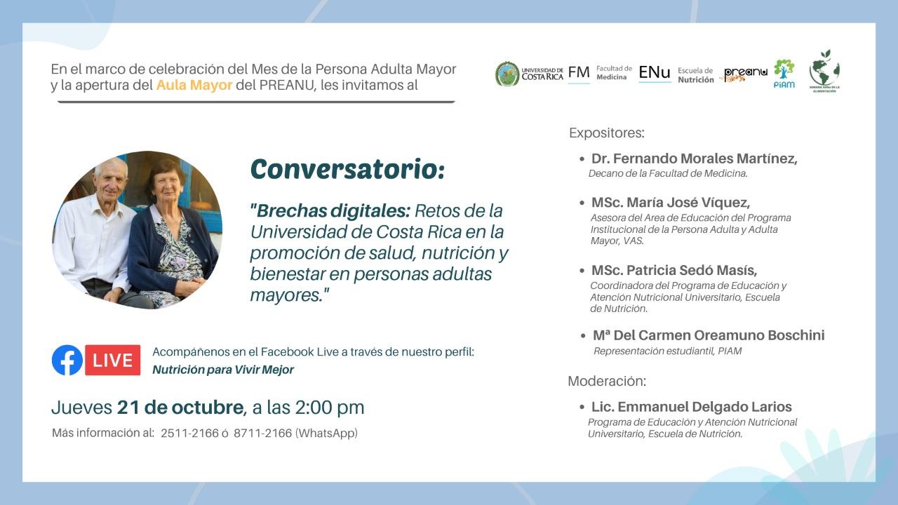 Conversatorio. Brechas digitales: Retos de la Universidad de Costa Rica en la promoción de la salud, nutrición y bienestar en personas adultas mayores